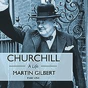 Churchill: A Life, Part 1 (1874-1918) | [Martin Gilbert]