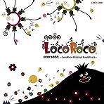 ロコロコのうた -LocoRoco Original Soundtrack-