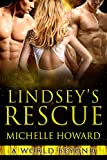 Lindsey's Rescue: A World Beyond Book 3