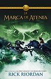 La marca de Atenea: Los heroes del Olimpo 3 (Vintage Espanol) (Spanish Edition)