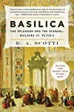 Basilica: The Splendor and the Scandal: Building St. Peters