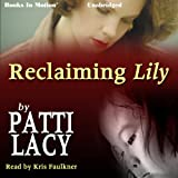 img - for Reclaiming Lily book / textbook / text book