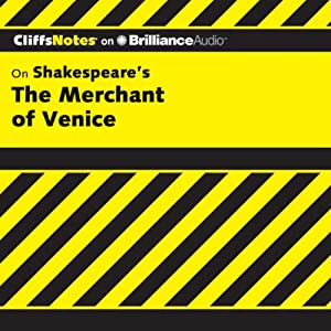 The Merchant of Venice: CliffsNotes | [Waldo F. McNeir, Ph.D.]