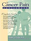 img - for The Cancer Pain Sourcebook book / textbook / text book