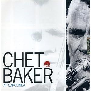 Chet Baker At Capolinea