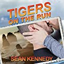 Tigers on the Run: Tigers & Devils Audiobook by Sean Kennedy Narrated by Dave Gillies