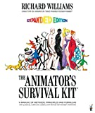 The Animator's Survival Kit, Expanded Edition: A Manual of Methods, Principles and Formulas for Classical, Computer, Games, Stop Motion and Internet Animators (0571238343) by Williams, Richard