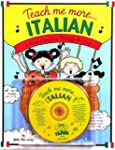 Teach Me More Italian: A Musical Jour...
