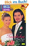 Traumhochzeit - Happy End f�r Cora un...