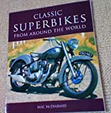 Classic Superbikes from around the world Picture