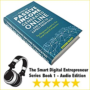 Types of Passive Income Generated Online and What to Expect from Each Audiobook