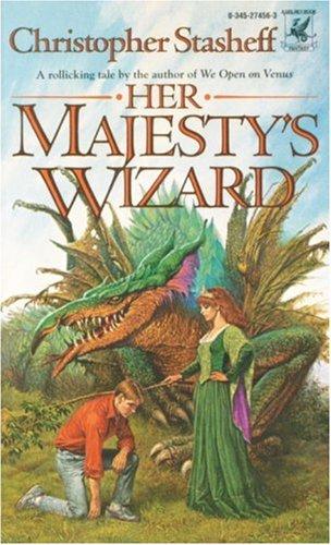 Her Majesty's Wizard, Christopher Stasheff