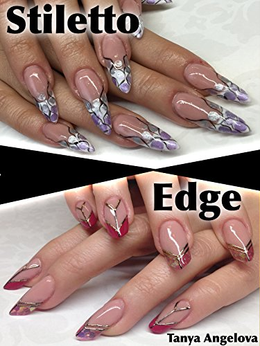 Modern Nail Extensions: How to Create Stiletto and Edge Nail Designs Like a Pro?
