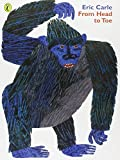 Eric Carle From Head to Toe (Picture Puffin)