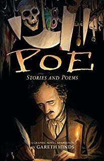 Book Cover: Poe: Stories and Poems: A Graphic Novel Adaptation by Gareth Hinds