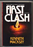 First clash: Combat close-up in World War Three (077372060X) by Macksey, Kenneth