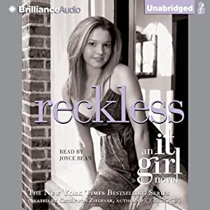Reckless: An It Girl Novel | [Cecily von Ziegesar]