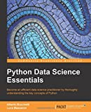 Python Data Science Essentials - Learn the fundamentals of Data Science with Python