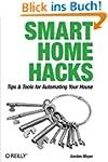 Smart Home Hacks: Tips & Tools for Au...