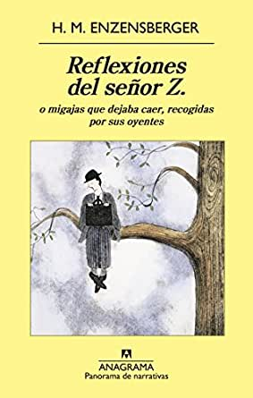 Amazon.com: Reflexiones del señor Z (Panorama narrativas) (Spanish