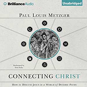 Connecting Christ Audiobook
