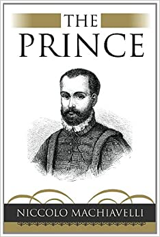 an outline for the book the prince by niccolo machiavelli From a general summary to chapter summaries to explanations of famous quotes, the sparknotes the prince study guide has everything you need to ace quizzes, tests, and essays.