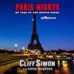 Paris Nights: My Year at the Moulin Rouge | Cliff Simon