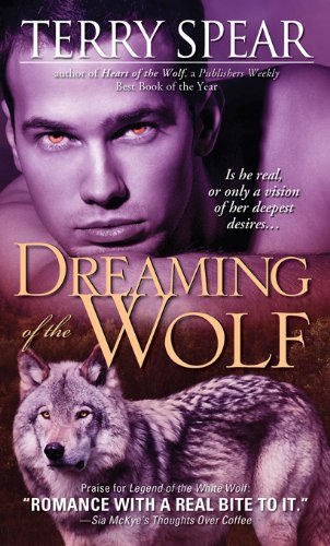 Dreaming of the Wolf (Heart of the Wolf) by Terry Spear