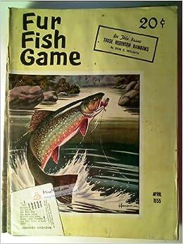 Fur fish game magazine april 1955 those robinson for Fur fish and game