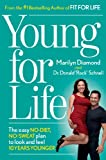 Young For Life: The Easy No-Diet,