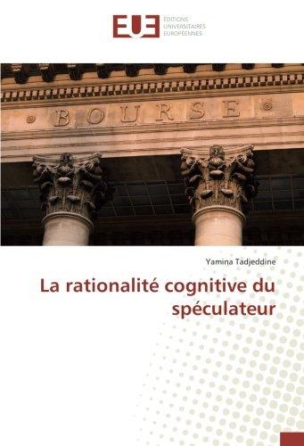 La rationalité cognitive du spéculateur