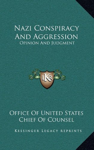 Nazi Conspiracy and Aggression: Opinion and Judgment
