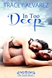 In Too Deep: A New Zealand Second Chances Romance (Due South: A Sexy New Zealand Romance Book 1)