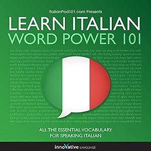 Learn Italian - Word Power 101 Audiobook