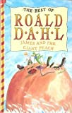 James and the Giant Peach (The best of Roald Dahl)