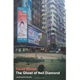 The Ghost of Neil Diamondby David Hartley Milnes
