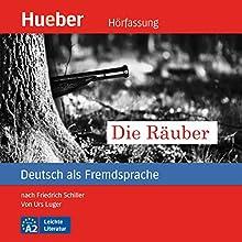 Die Räuber (Deutsch als Fremdsprache) (       ungekürzt) von Urs Luger Gesprochen von: Alexander Brem