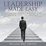 img - for Leadership Made Easy: Empowering Yourself and Your Team - Essential Guide for Leadership book / textbook / text book