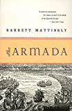 The Armada (0618565914) by Mattingly, Garrett