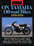 R.M. Clarke Cycle World on Yamaha Off-road Bikes 1970-1974 (Motorcycle Series)