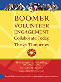 img - for Boomer Volunteer Engagement: Collaborate Today, Thrive Tomorrow book / textbook / text book