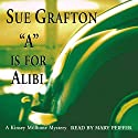 A is for Alibi: A Kinsey Millhone Mystery Hörbuch von Sue Grafton Gesprochen von: Mary Peiffer