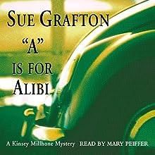 A is for Alibi: A Kinsey Millhone Mystery | Livre audio Auteur(s) : Sue Grafton Narrateur(s) : Mary Peiffer