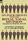 img - for On Four Fronts With the Royal Naval Division During the First World War 1914-1918 book / textbook / text book