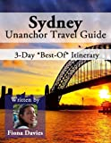 Sydney, Australia Travel Guide - 3-Day *Best-Of* Itinerary