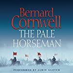 The Pale Horseman: The Saxon Chronicles, Book 2 | Bernard Cornwell