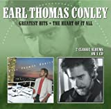 Earl Thomas Conley Greatest Hits / The Heart Of It All