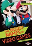 Biggest Names of Video Games,The