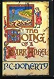 The Song of a Dark Angel: A Medieval Mystery Featuring Hugh Corbett (0312136056) by Doherty, P. C.