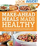 Make-Ahead Meals Made Healthy: Except...